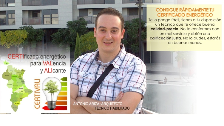 Certificado Energetico Valencia y Alicante. Antonio Ariza ARQUITECTO